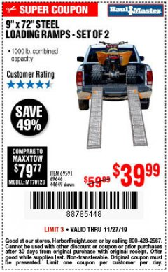 "Harbor Freight Coupon 9"" x 72"", 2 PIECE STEEL LOADING RAMPS Lot No. 44649/69591/69646 Expired: 11/27/19 - $39.99"