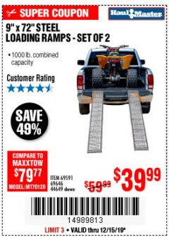 "Harbor Freight Coupon 9"" x 72"", 2 PIECE STEEL LOADING RAMPS Lot No. 44649/69591/69646 Expired: 12/15/19 - $39.99"