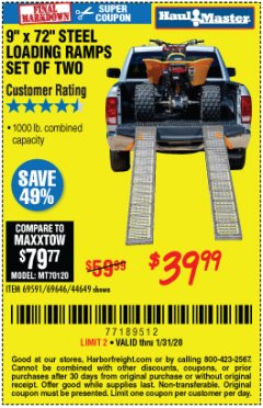 "Harbor Freight Coupon 9"" x 72"", 2 PIECE STEEL LOADING RAMPS Lot No. 44649/69591/69646 Expired: 1/31/20 - $39.99"