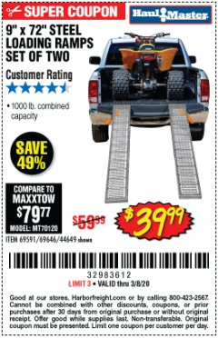 "Harbor Freight Coupon 9"" x 72"", 2 PIECE STEEL LOADING RAMPS Lot No. 44649/69591/69646 Expired: 3/8/20 - $39.99"