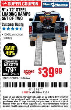 "Harbor Freight Coupon 9"" x 72"", 2 PIECE STEEL LOADING RAMPS Lot No. 44649/69591/69646 Expired: 3/1/20 - $39.99"