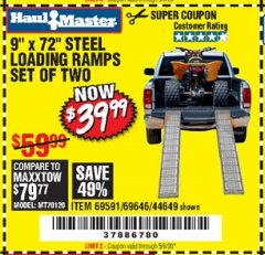 "Harbor Freight Coupon 9"" x 72"", 2 PIECE STEEL LOADING RAMPS Lot No. 44649/69591/69646 Valid Thru: 5/5/20 - $39.99"