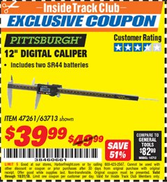 "Harbor Freight ITC Coupon 12"" DIGITAL CALIPER Lot No. 63713/47261 Dates Valid: 12/31/69 - 10/31/18 - $39.99"