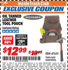 Harbor Freight ITC Coupon OIL TANNED LEATHER TOOL POUCH Lot No. 47635 Dates Valid: 12/31/69 - 10/31/18 - $12.99