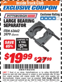 Harbor Freight ITC Coupon LARGE BEARING SEPARATOR Lot No. 63662 Dates Valid: 10/4/18 - 10/31/18 - $19.99