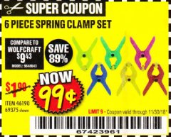 Harbor Freight Coupon 6 PIECE MICRO SPRING CLAMP SET Lot No. 46190/69375 Expired: 11/30/18 - $0.99