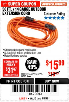 Harbor Freight Coupon 50FT.X14GAUGE OUTDOOR EXTENSION CORD Lot No. 41447/62924/62925 Expired: 3/3/19 - $15.99