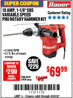 "Harbor Freight Coupon BAUER 10 AMP, 1-1/8"" SDS VARIABLE SPEED PRO ROTARY HAMMER KIT Lot No. 64287/64288 Expired: 6/25/18 - $69.99"