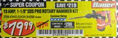 "Harbor Freight Coupon BAUER 10 AMP, 1-1/8"" SDS VARIABLE SPEED PRO ROTARY HAMMER KIT Lot No. 64287/64288 Expired: 12/31/18 - $79.99"
