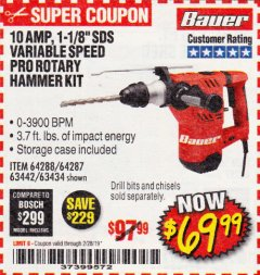 "Harbor Freight Coupon BAUER 10 AMP, 1-1/8"" SDS VARIABLE SPEED PRO ROTARY HAMMER KIT Lot No. 64287/64288 Expired: 2/28/19 - $69.99"