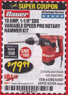 "Harbor Freight Coupon BAUER 10 AMP, 1-1/8"" SDS VARIABLE SPEED PRO ROTARY HAMMER KIT Lot No. 64287/64288 Expired: 8/31/19 - $79.99"