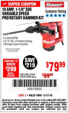 "Harbor Freight Coupon BAUER 10 AMP, 1-1/8"" SDS VARIABLE SPEED PRO ROTARY HAMMER KIT Lot No. 64287/64288 Expired: 11/17/19 - $79.99"