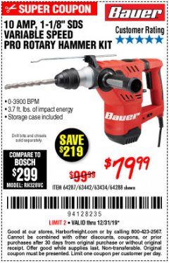 "Harbor Freight Coupon BAUER 10 AMP, 1-1/8"" SDS VARIABLE SPEED PRO ROTARY HAMMER KIT Lot No. 64287/64288 Expired: 12/31/19 - $79.99"