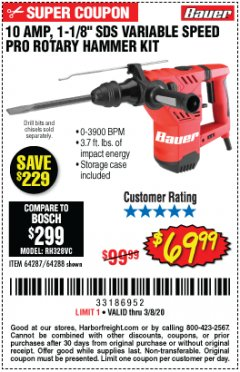 "Harbor Freight Coupon BAUER 10 AMP, 1-1/8"" SDS VARIABLE SPEED PRO ROTARY HAMMER KIT Lot No. 64287/64288 Expired: 2/8/20 - $69.99"