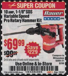 "Harbor Freight Coupon BAUER 10 AMP, 1-1/8"" SDS VARIABLE SPEED PRO ROTARY HAMMER KIT Lot No. 64287/64288 Expired: 7/5/20 - $69.99"