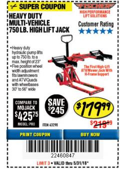 Harbor Freight Coupon 750LB. HEAVY DUTY ATV/MOWER HIGH LIFT JACK Lot No. 63298 Expired: 5/31/18 - $179.99