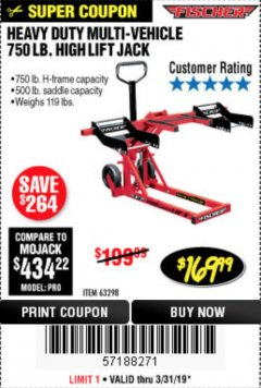 Harbor Freight Coupon 750LB. HEAVY DUTY ATV/MOWER HIGH LIFT JACK Lot No. 63298 Expired: 3/31/19 - $169.99