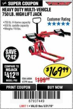 Harbor Freight Coupon 750LB. HEAVY DUTY ATV/MOWER HIGH LIFT JACK Lot No. 63298 Expired: 5/31/19 - $169.99