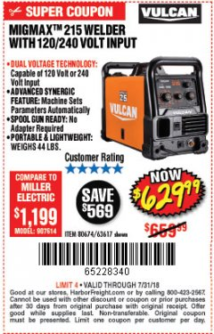 Harbor Freight Coupon VULCAN MIGMAX 215A WELDER Lot No. 63617 Expired: 7/31/18 - $629.99