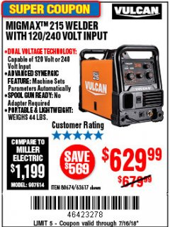 Harbor Freight Coupon VULCAN MIGMAX 215A WELDER Lot No. 63617 Expired: 7/16/18 - $629.99
