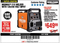Harbor Freight Coupon VULCAN MIGMAX 215A WELDER Lot No. 63617 Expired: 9/16/18 - $649.99