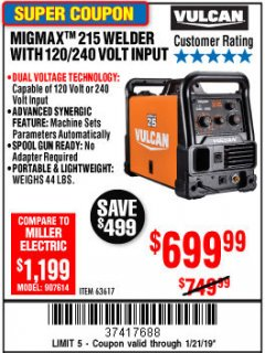 Harbor Freight Coupon VULCAN MIGMAX 215A WELDER Lot No. 63617 Expired: 1/21/19 - $699.99