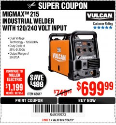 Harbor Freight Coupon VULCAN MIGMAX 215A WELDER Lot No. 63617 Valid Thru: 2/24/19 - $699.99