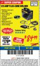 Harbor Freight ITC Coupon 125 AMP FLUX-CORE WELDER Lot No. 63583/63582 Expired: 3/8/18 - $84.99