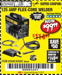 Harbor Freight Coupon 125 AMP FLUX-CORE WELDER Lot No. 63583/63582 Expired: 11/12/18 - $99.99