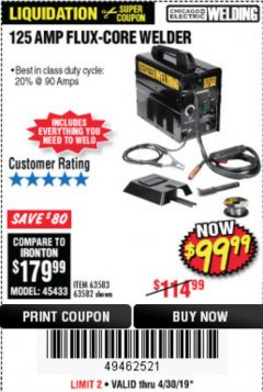Harbor Freight Coupon 125 AMP FLUX-CORE WELDER Lot No. 63583/63582 Expired: 4/30/19 - $99.99