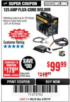 Harbor Freight Coupon 125 AMP FLUX-CORE WELDER Lot No. 63583/63582 Expired: 5/26/19 - $99.99