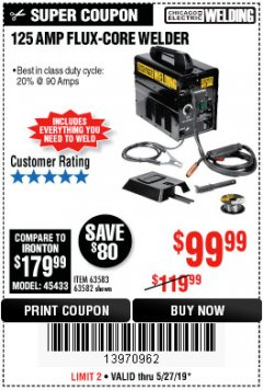 Harbor Freight Coupon 125 AMP FLUX-CORE WELDER Lot No. 63583/63582 Expired: 5/27/19 - $99.99