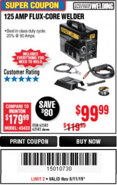 Harbor Freight Coupon 125 AMP FLUX-CORE WELDER Lot No. 63583/63582 Expired: 6/11/19 - $99.99