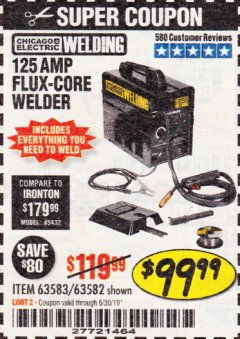 Harbor Freight Coupon 125 AMP FLUX-CORE WELDER Lot No. 63583/63582 Valid Thru: 6/30/19 - $99.99