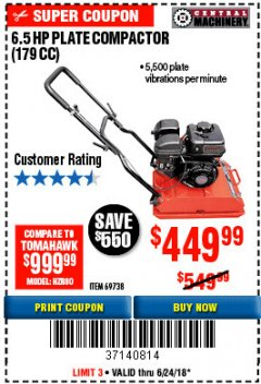 Harbor Freight Coupon 6.5 HP PLATE COMPACTOR (179 CC) Lot No. 66571/69738 EXPIRES: 6/24/18 - $449.99