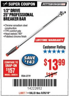 "Harbor Freight Coupon 1/2"" DRIVE 25"" PROFESSIONAL BREAKER BAR Lot No. 62729 Expired: 8/26/18 - $13.99"