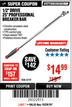 "Harbor Freight Coupon 1/2"" DRIVE 25"" PROFESSIONAL BREAKER BAR Lot No. 62729 Valid Thru: 10/28/18 - $14.99"