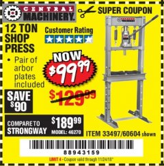 Harbor Freight Coupon 12 TON SHOP PRESS Lot No. 33497/60604 Expired: 11/24/18 - $99.99