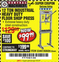 Harbor Freight Coupon 12 TON SHOP PRESS Lot No. 33497/60604 Expired: 10/7/19 - $99.99