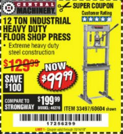 Harbor Freight Coupon 12 TON SHOP PRESS Lot No. 33497/60604 Expired: 10/14/19 - $99.99