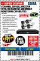 Harbor Freight Coupon 8 CHANNEL SURVEILLANCE DVR WITH 4 HD CAMERAS AND MOBILE MONITORING CAPABILITIES Lot No. 63890 Valid: 11/1/17 11/30/17 - $199.99