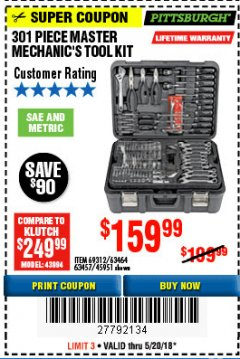 Harbor Freight Coupon 301 PIECE MASTER MECHANIC'S TOOL KIT Lot No. 69312/63464/63457/45951 Expired: 5/20/18 - $159.99