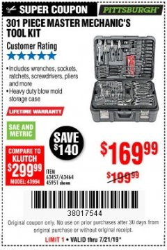 Harbor Freight Coupon 301 PIECE MASTER MECHANIC'S TOOL KIT Lot No. 69312/63464/63457/45951 Valid: 7/16/19 7/21/19 - $169.99