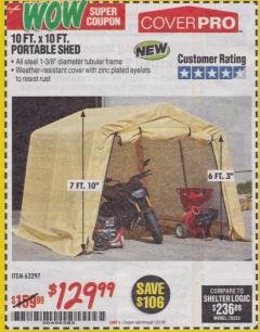 Harbor Freight Coupon COVERPRO 10FTX10FT PORTABLE SHED Lot No. 63297 EXPIRES: 1/31/18 - $129.99