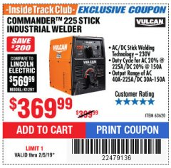 Harbor Freight ITC Coupon VULCAN COMMANDER 225 AC/DC STICK WELDER Lot No. 63620 Expired: 2/5/19 - $369.99