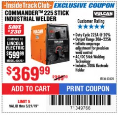 Harbor Freight ITC Coupon VULCAN COMMANDER 225 AC/DC STICK WELDER Lot No. 63620 Expired: 5/21/19 - $369.99
