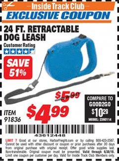 Harbor Freight ITC Coupon 24 FT. RETRACTABLE DOG LEASH Lot No. 91836 Expired: 6/30/18 - $4.99