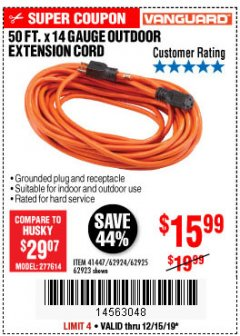 Harbor Freight Coupon VANGUARD 50 FT. X 14 GAUGE OUTDOOR EXTENSION CORD Lot No. 60268 / 62932 / 62934 / 62933 Expired: 12/15/19 - $15.99