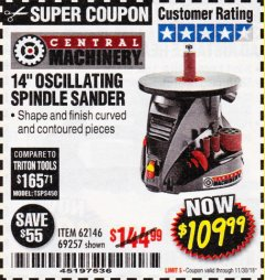 "Harbor Freight Coupon 14"" OSCILLATING SPINDLE SANDER Lot No. 69257/95088/62146 Expired: 11/30/18 - $109.99"