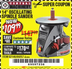 "Harbor Freight Coupon 14"" OSCILLATING SPINDLE SANDER Lot No. 69257/95088/62146 Valid Thru: 10/27/19 - $109.99"